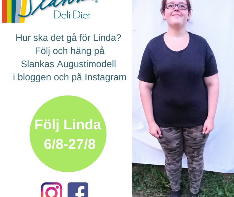 Träffa Slankas Augusti-modell Linda Svensson